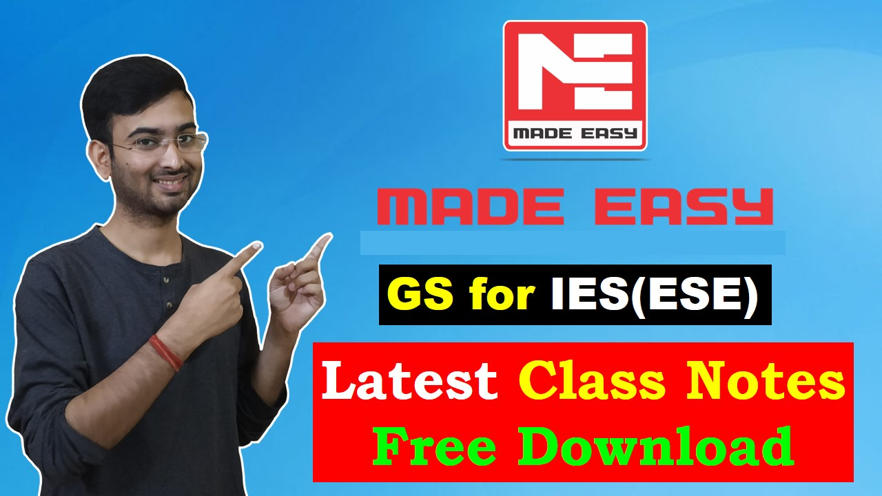 GS Made Easy Free PDF Handwritten Notes for IES/ ESE